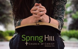 Spring-Hill-Church-of-Christ-Middletown-Ohio-prayer-requests-blog